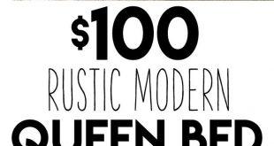 DIY $100 Rustic Modern Queen Bed Free Plans & Tutorial!