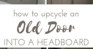 How to Up-Cycle an Old Door into a Headboard